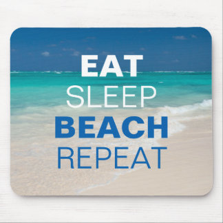 Eat Sleep Beach Repeat Mouse Mat