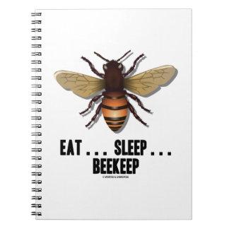 Eat ... Sleep ... Beekeep (Bee) Spiral Note Book