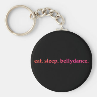 """Eat. Sleep. Bellydance."" Key Chain (Black)"