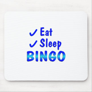 Eat Sleep Bingo Mouse Mat