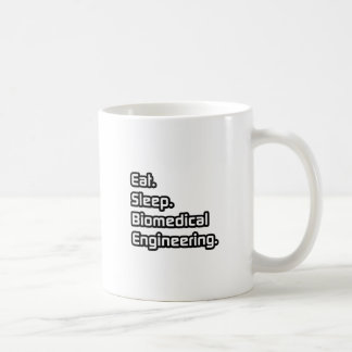 Eat. Sleep. Biomedical Engineering. Coffee Mug