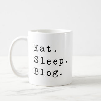 Eat Sleep Blog Coffee Mug