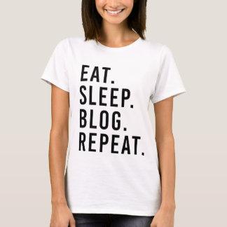 EAT. SLEEP. BLOG. REPEAT. Fashion Blogger T-shirt