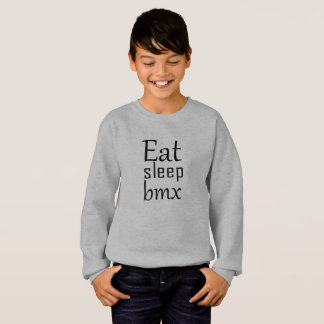 Eat sleep bmx sweatshirt