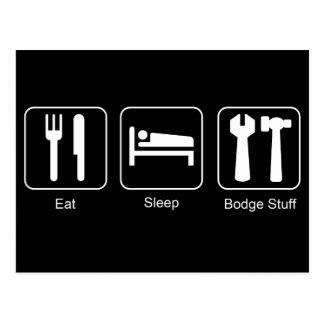 Eat, Sleep Bodge Stuff Funny DIY Design Postcard