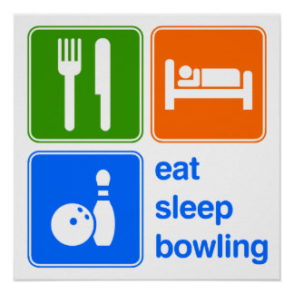 Eat Sleep Bowling Poster