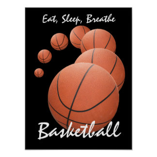 Eat, Sleep, Breathe...Basketball Poster