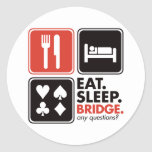 Eat Sleep Bridge Classic Round Sticker