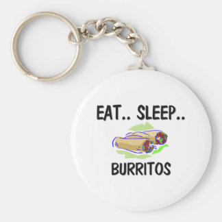 Eat Sleep BURRITOS Key Ring
