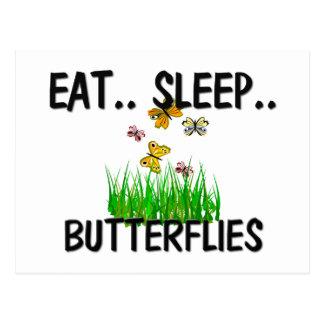 Eat Sleep BUTTERFLIES Postcard