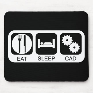 Eat Sleep CAD Mouse Mat
