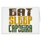 Eat Sleep Capoeira 1 Card