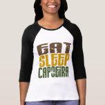 Eat Sleep Capoeira 1 Shirt