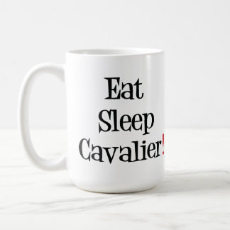 Eat Sleep Cavalier Mug