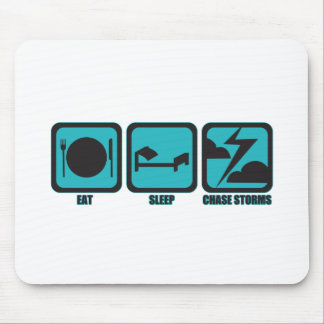 Eat Sleep Chase Storms Mousepad