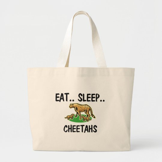 Eat Sleep CHEETAHS Large Tote Bag