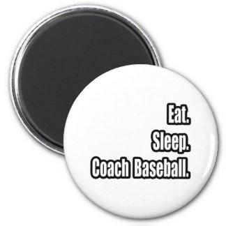 Eat. Sleep. Coach Baseball. 6 Cm Round Magnet
