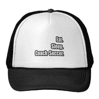 Eat. Sleep. Coach Soccer. Hat