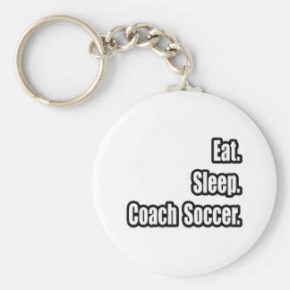 Eat. Sleep. Coach Soccer. Basic Round Button Key Ring
