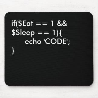 Eat . Sleep. Code Mouse Pad