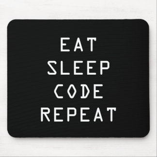 EAT SLEEP CODE REPEAT mouse pad for programmer