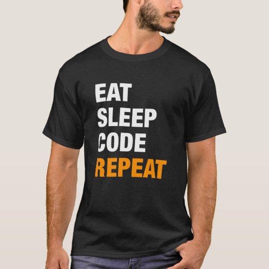 Eat Sleep Code Repeat | Programmer Shirt