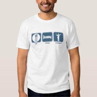 eat sleep conduct tee shirt