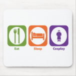 Eat Sleep Cosplay Mouse Pad