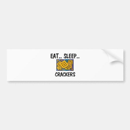 Eat Sleep CRACKERS Bumper Sticker