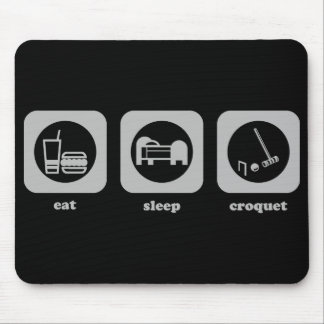 Eat. Sleep. Croquet. Mousepad