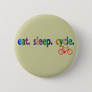 eat sleep cycle Bicycle Rider Gifts 6 Cm Round Badge