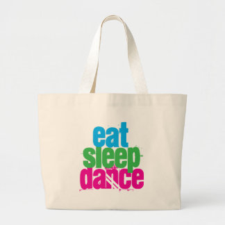 Eat, Sleep, Dance Large Tote Bag