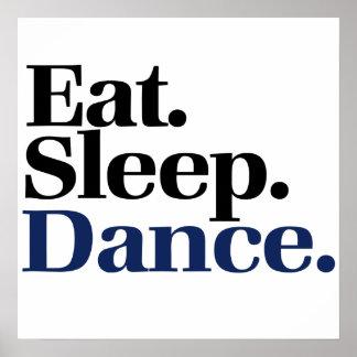 Eat Sleep DANCE Poster