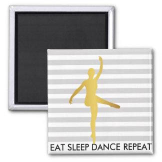 Eat Sleep Dance Repeat Gray Stripes Break Ballet Square Magnet