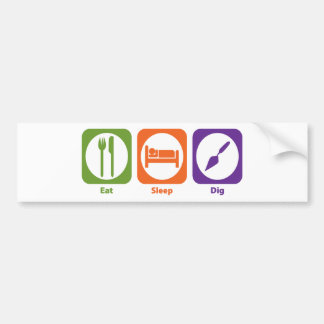 Eat Sleep Dig Bumper Sticker
