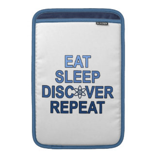 Eat Sleep Discover Repeat Sleeve For MacBook Air