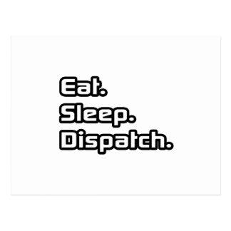 Eat. Sleep. Dispatch. Postcard