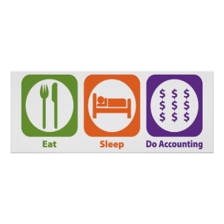 Eat Sleep Do Accounting Poster