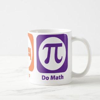 Eat Sleep Do Math Coffee Mug
