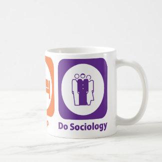 Eat Sleep Do Sociology Basic White Mug