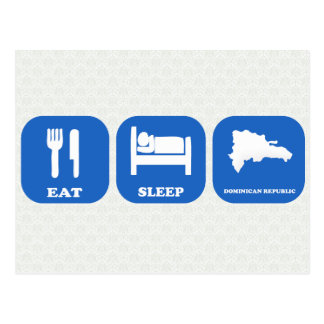 Eat Sleep Dominican Republic Postcard