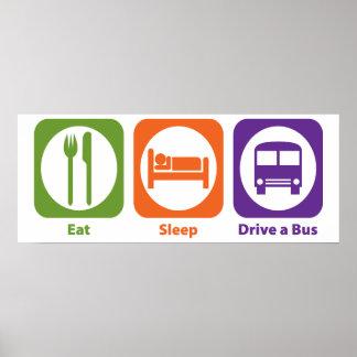 Eat Sleep Drive a Bus Poster