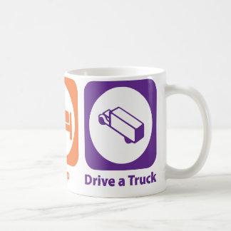 Eat Sleep Drive a Truck Coffee Mug