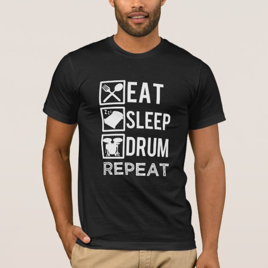 Eat Sleep Drum Repeat Funny Drummer mens shirt