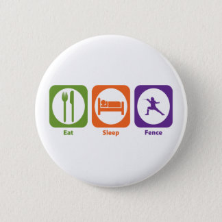 Eat Sleep Fence 6 Cm Round Badge