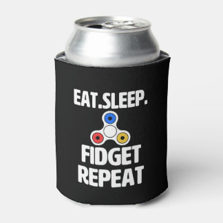 Eat Sleep Fidget Repeat funny fidget spinner can Can Cooler