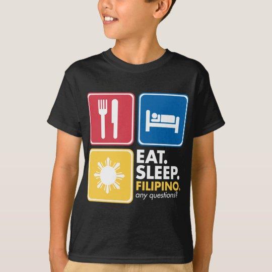 Eat Sleep Filipino - Colours T-Shirt