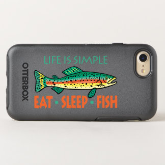 Eat Sleep Fish - Funny Saying OtterBox Symmetry iPhone 7 Case