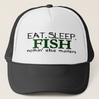Eat Sleep Fish Trucker Hat