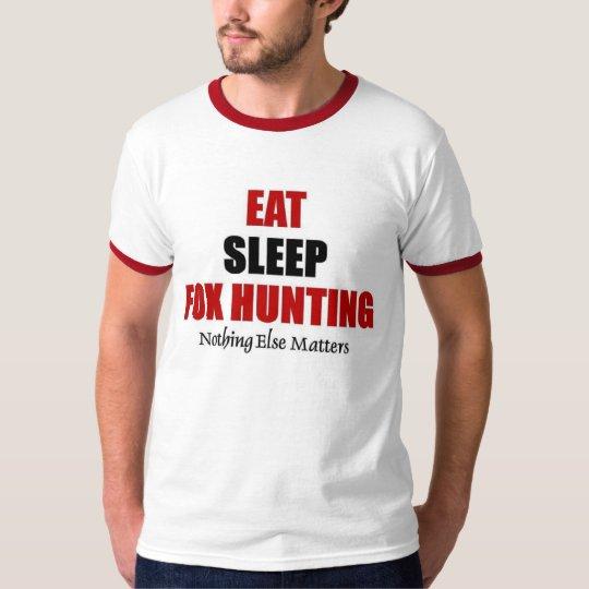 Eat sleep Fox Hunting T-Shirt